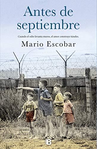 Antes de septiembre / Before September  [Escobar, Mario] (Tapa Blanda)