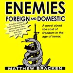 Enemies Foreign and Domestic | Matthew Bracken