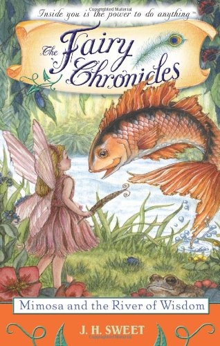 Download Mimosa and the River of Wisdom (The Fairy Chronicles) PDF