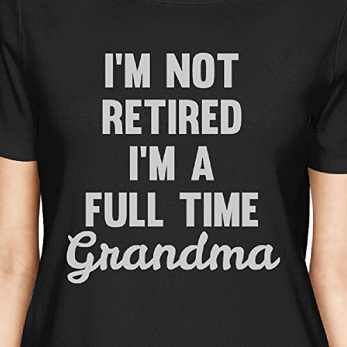 Manches 365 Black Not Time Grandma Unique T Femme Retired Full Printing Taille shirt Courtes qrtrO