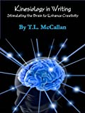 img - for Kinesiology in Writing (Stimulating the Brain to Enhance Creativity) book / textbook / text book