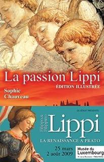 La passion Lippi, Chauveau, Sophie