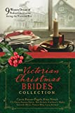 #3: The Victorian Christmas Brides Collection: 9 Women Dream of Perfect Christmases during the Victorian Era