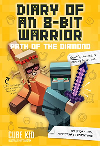 Diary of an 8-Bit Warrior: Path of the Diamond (Book 4 8-Bit Warrior series): An Unofficial Minecraft Adventure (Things To Make With Redstone In Minecraft)
