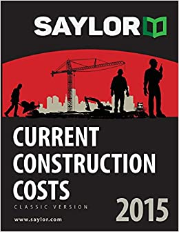 Saylor Current Construction Costs 2015