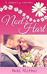 Noel's Hart: A Snowberry Valentine (The Snowberry Series Book 3)