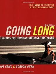 Going Long: Training for Triathlon's Ultimate Challenge