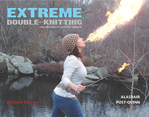 - Extreme Double-Knitting: New Adventures in Reversible Colorwork (Revised Edition)