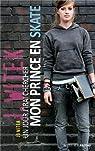 Un jour j'irai chercher mon prince en skate par Jo Witek