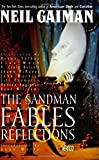 Sandman, The: Fables & Reflections - Book VI