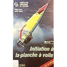 INITIATION A LA PLANCHE A ...