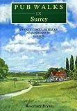 Pub Walks in Surrey