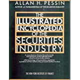 The Illustrated Encyclopedia of the Securities Industry