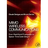 MIMO Wireless Communications: From Real-World Propagation to Space-Time Code Design