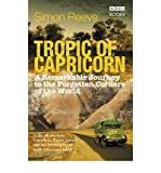 Front cover for the book Tropic of Capricorn: A Remarkable Journey to the Forgotten Corners of the World by Simon Reeve
