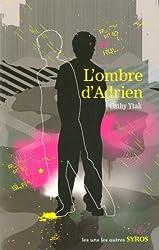 L'ombre d'Adrien