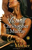 Sins of the Mother, Victoria Christopher Murray, 141658918X