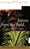 Letters from the Field, 1925-1975, Margaret Mead, 0060958049