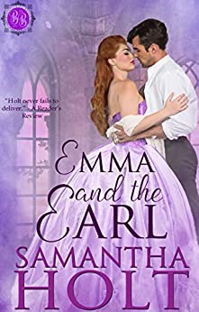 Emma and the Earl (Bluestocking Brides Book 3) by [Holt, Samantha]