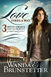 Love Finds a Way, Wanda E. Brunstetter, 1616266708
