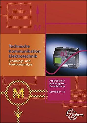 Arbeitsblätter und Aufgaben Grundbildung Lernfelder 1-4: Technische ...