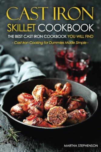 Cast Iron Skillet Cookbook Best