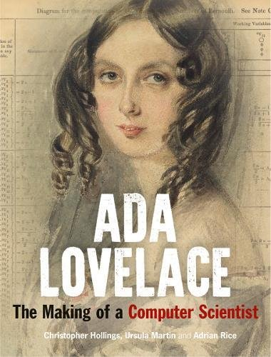 Book cover from Ada Lovelace: The Making of a Computer Scientist by Christopher Hollings