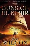 img - for The Guns of El Kebir (Simon Fonthill Series) book / textbook / text book