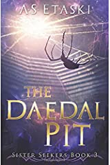 The Daedal Pit (Sister Seekers) Paperback