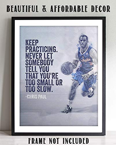 """Chris Paul Quotes-""""Keep Practicing""""- 8 x 10""""-Motivational Basketball Poster Print-Ready to Frame. NBA Inspirational Wall Art. Home Decor-Office Décor. Perfect for Locker Room-Gym-Bedroom-Dorm."""