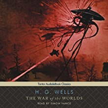 The War of the Worlds Audiobook by H. G. Wells Narrated by Simon Vance