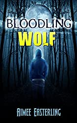 Bloodling Wolf: A Wolf Rampant Short Story (Book 0.1) (English Edition)