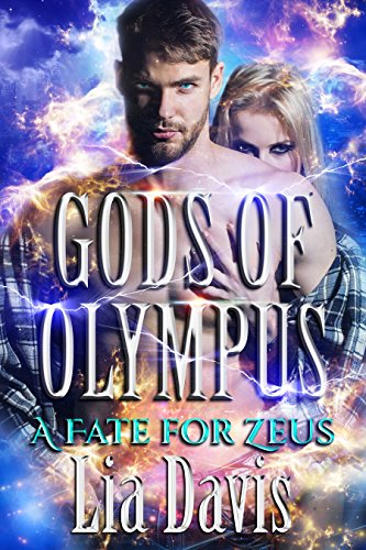 A Fate for Zeus (Gods of Olympus Book 8) by [Davis, Lia, Olympus, Gods of]