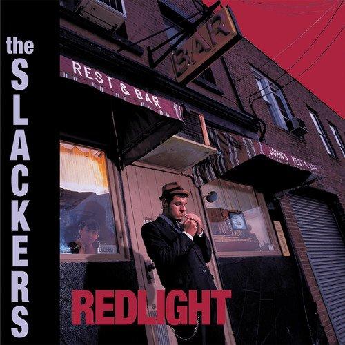 Slackers - Redlight