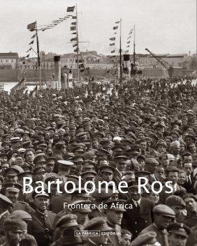 Descargar Libro Bartolomé Ros, Frontera De África Bartolomé Ros