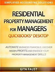 Residential Property Management for Managers: QuickBooks Desktop (Simplified Accounting Solutions)