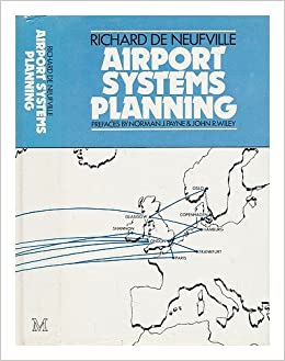 Airport Systems Planning: A Critical Look at the Methods and Experience