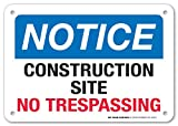"""No Trespassing Construction Site Sign - Construction Safety Signs - 7""""x10"""" - .060 Heavy Duty Plastic - Made in USA - Indoor and Outdoor Use - A81-395PL"""