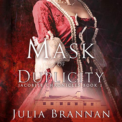 Pdf Fiction Mask of Duplicity: The Jacobite Chronicles, Book 1