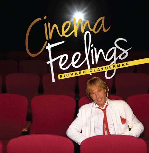 Richard Clayderman - Cinema Feelings - Zortam Music