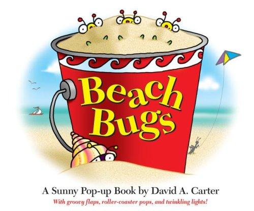 Birthday Bugs - Beach Bugs: A Sunny Pop-up Book by David A. Carter (David Carter's Bugs)