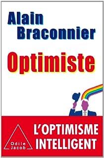 Optimiste par Braconnier