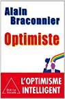 Optimiste par Braconnier