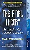 img - for The Final Theory: Rethinking Our Scientific Legacy (Second Edition) book / textbook / text book