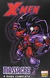 X-men. Massacre - Volume 1