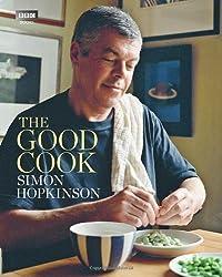 The Good Cook by Hopkinson, Simon (2011)