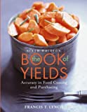 img - for The Book of Yields: Accuracy in Food Costing and Purchasing book / textbook / text book