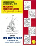 HISTORICAL COLORING Sheets of Plymouth in 1620: Historical & Educational coloring book