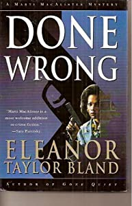 Done Wrong (Marti MacAlister Mystery) by Eleanor Taylor Bland (1995-06-01)