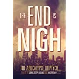 The End is Nigh (The Apocalypse Triptych) (Volume 1)